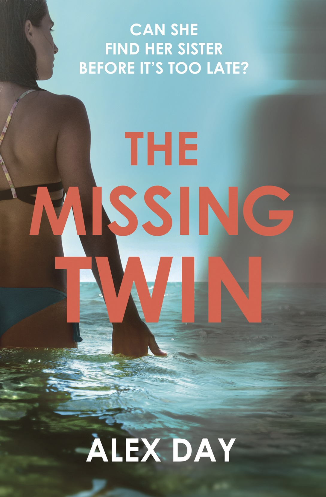 Alex Day The Missing Twin: A gripping debut psychological thriller with a killer twist the advent killer crime thriller