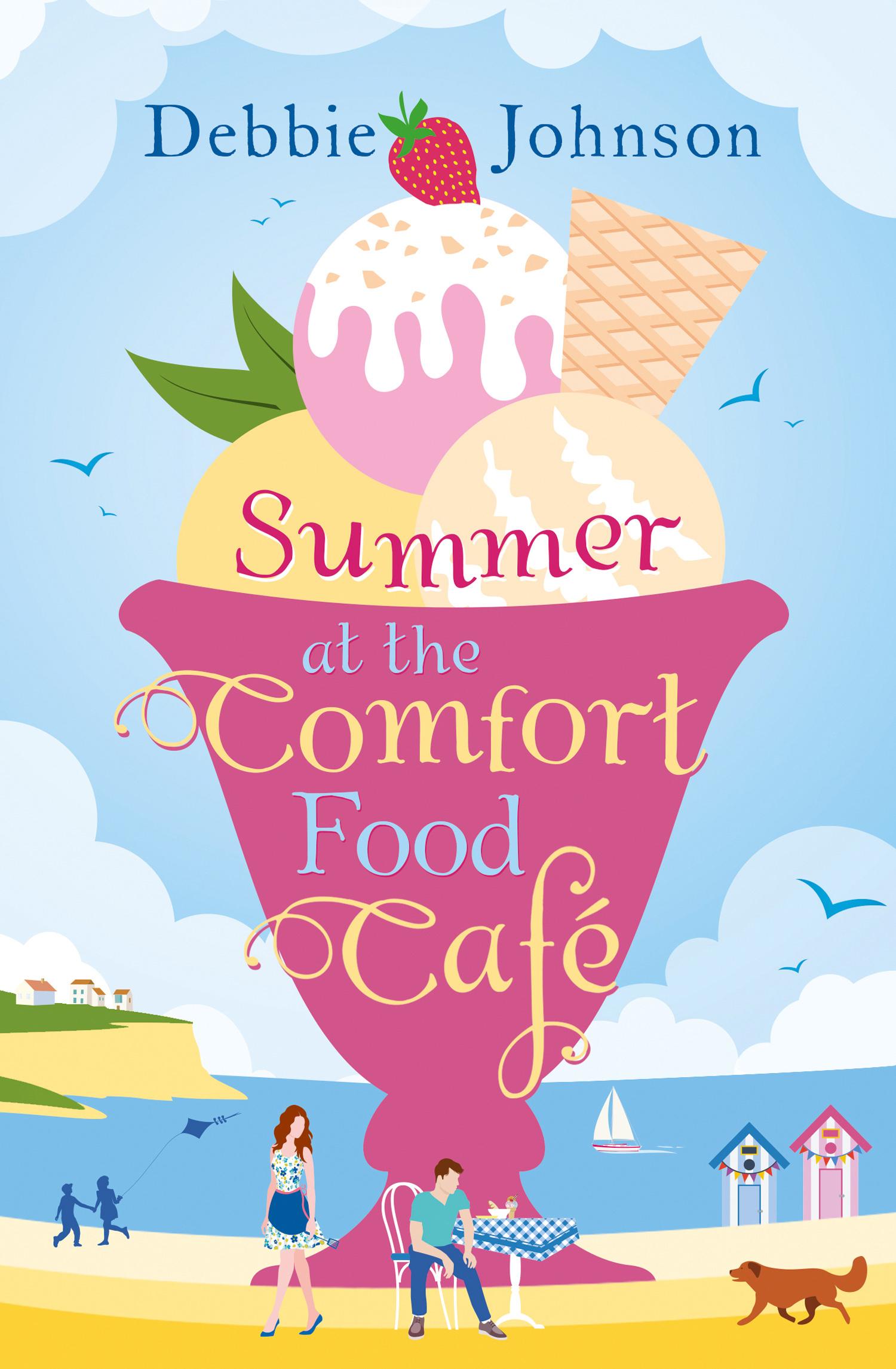 Debbie Johnson Summer at the Comfort Food Cafe the food cafe