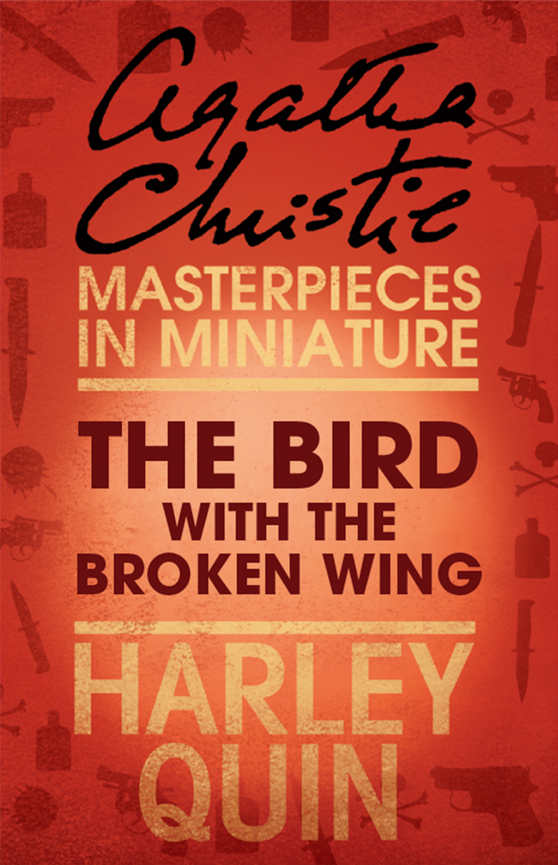 Агата Кристи The Bird with the Broken Wing: An Agatha Christie Short Story christies трусы