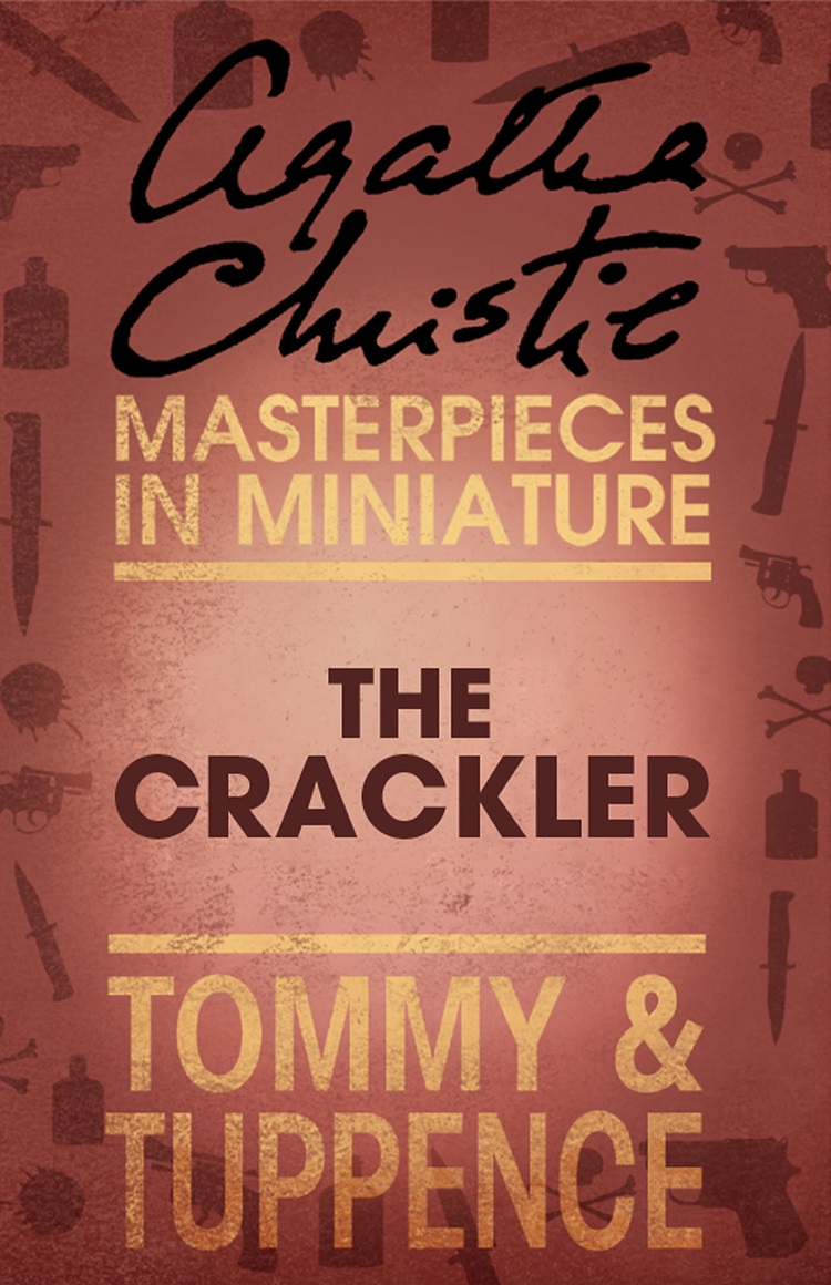 the crackler an agatha christie short story