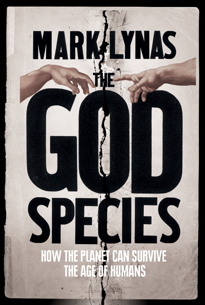 Mark Lynas The God Species: How Humans Really Can Save the Planet... свитшот print bar save the planet