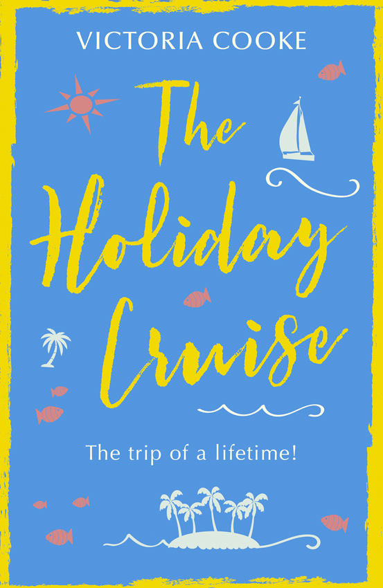 Victoria Cooke The Holiday Cruise: The feel-good heart-warming romance you need to read this year sam cooke sam cooke twistin the night away