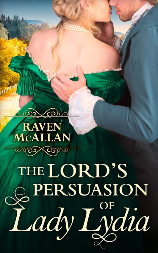 Raven McAllan The Lord's Persuasion of Lady Lydia persuasion