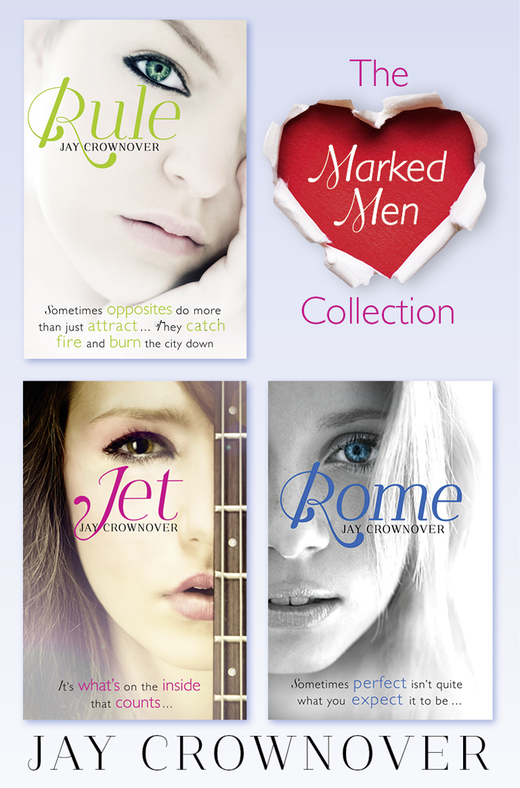 Jay Crownover The Marked Men 3-Book Collection: Rule, Jet, Rome marked