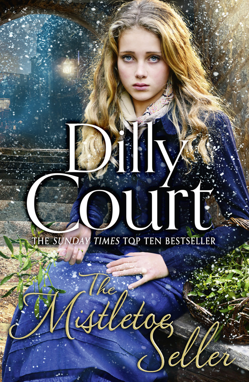 Dilly Court The Mistletoe Seller: A heartwarming, romantic novel for Christmas from the Sunday Times bestseller the efta court
