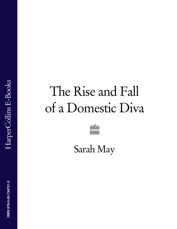 цена Sarah May The Rise and Fall of a Domestic Diva