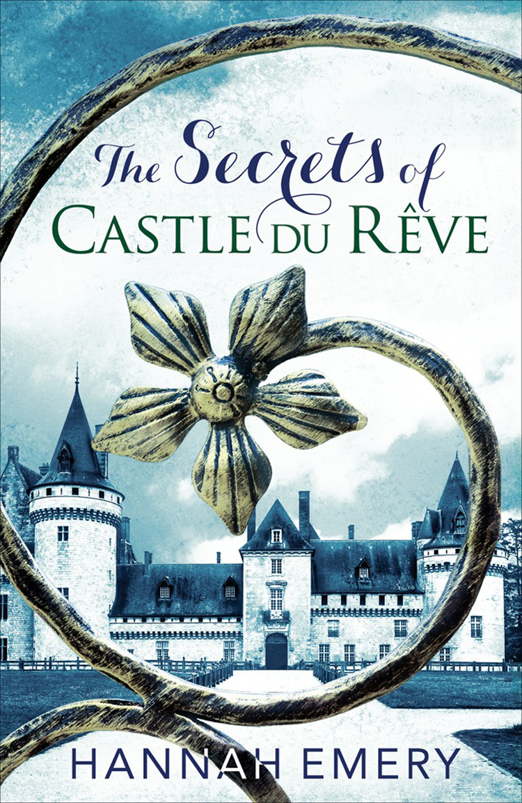 Hannah Emery The Secrets of Castle Du Rêve: A thrilling saga of three women's lives tangled together in a web of secrets the black book of secrets