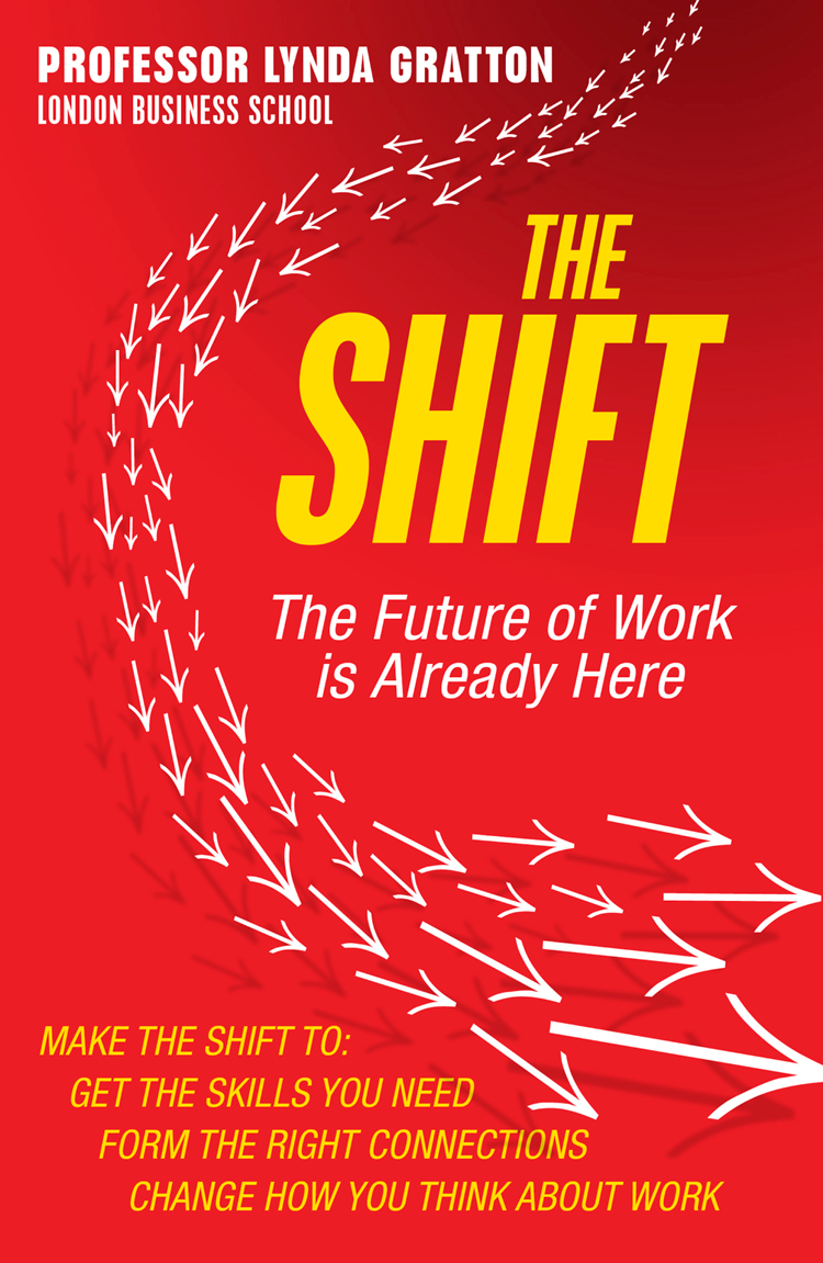 Линда Граттон The Shift: The Future of Work is Already Here look inside how computers work