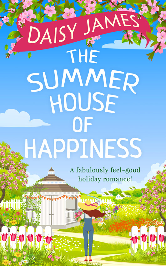 Daisy James The Summer House of Happiness: A delightfully feel-good romantic comedy perfect for holiday! недорого