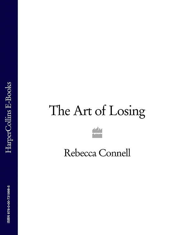 Rebecca Connell The Art of Losing rebecca connell told in silence