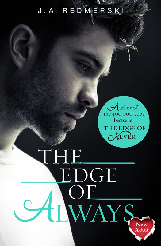 J. Redmerski A. The Edge of Always j redmerski a the edge of never the edge of always 2 book collection