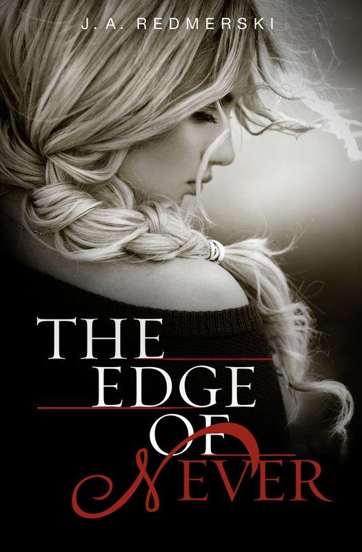 J. Redmerski A. The Edge of Never j redmerski a the edge of never the edge of always 2 book collection