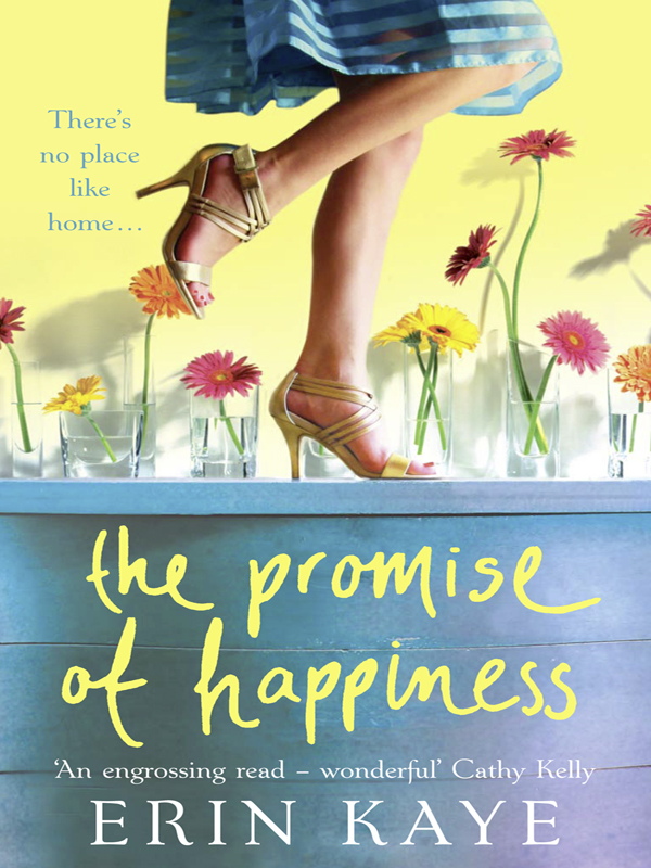 Erin Kaye THE PROMISE OF HAPPINESS