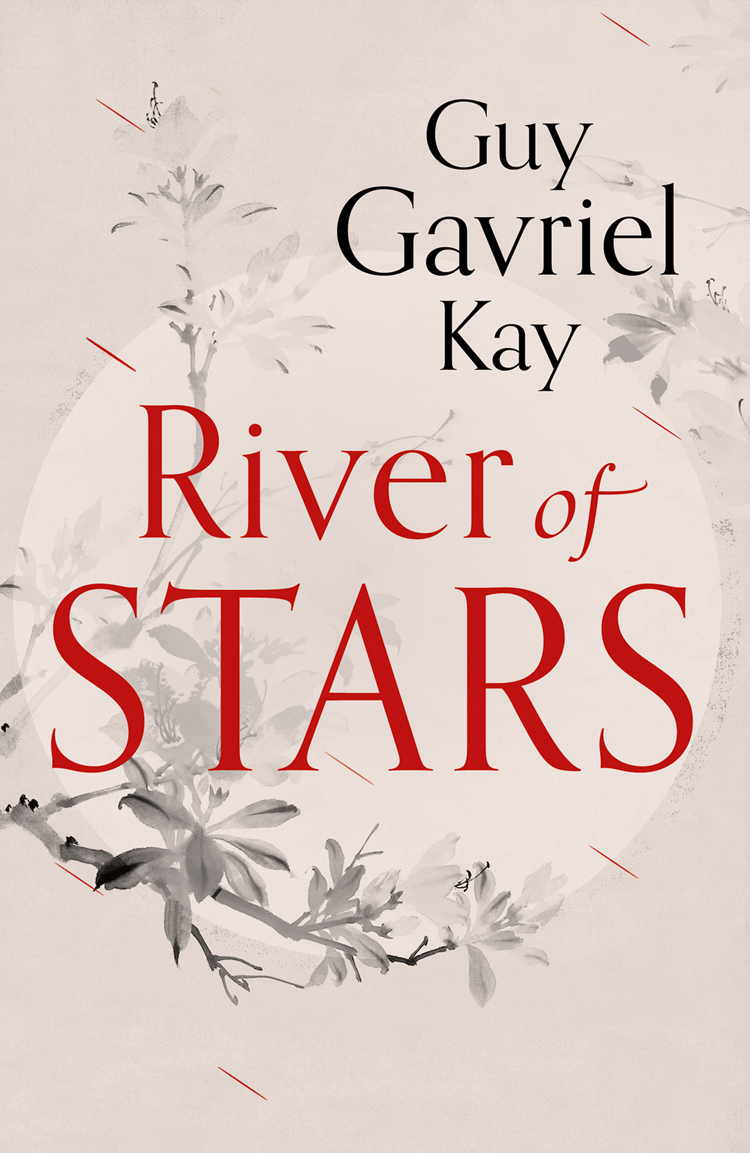 Guy Gavriel Kay River of Stars guy gavriel kay ysabel