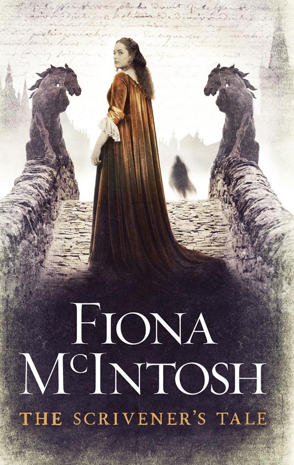 Fiona McIntosh Scrivener's Tale