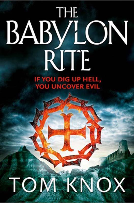 Tom Knox The Babylon Rite tom knox the babylon rite