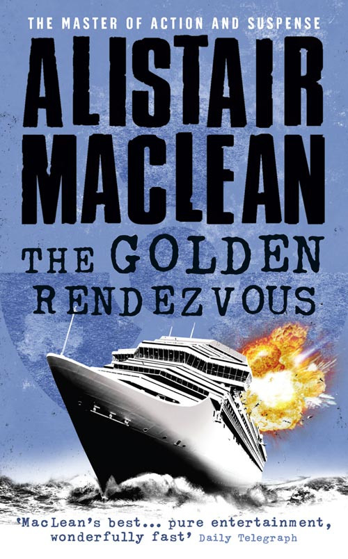Alistair MacLean The Golden Rendezvous somali piracy