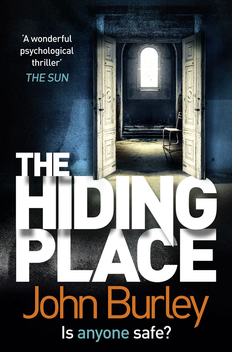 John Burley THE HIDING PLACE the high place
