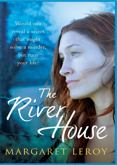 Margaret Leroy The River House rosy cole a house not made with hands