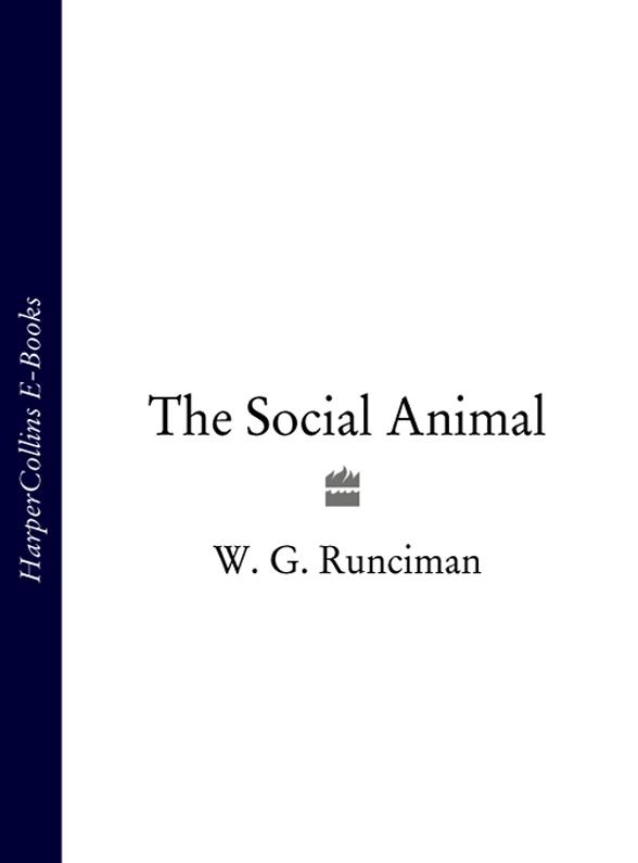 W. Runciman G. The Social Animal christopher hadnagy social engineering the art of human hacking