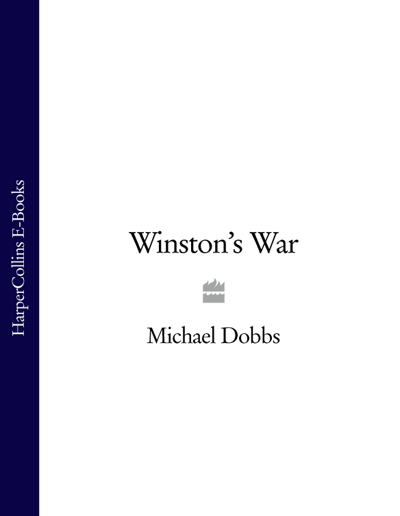 Michael Dobbs Winston's War michael dobbs the buddha of brewer street