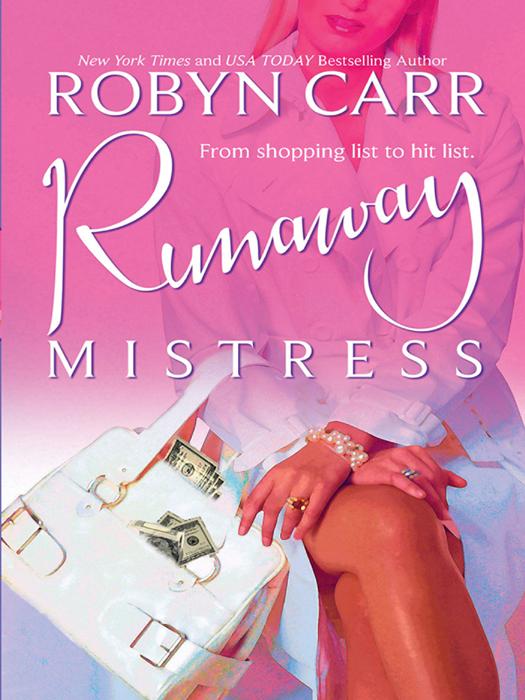 Robyn Carr Runaway Mistress самокат 3 х колесный sweet baby triplex bright up pink 378463