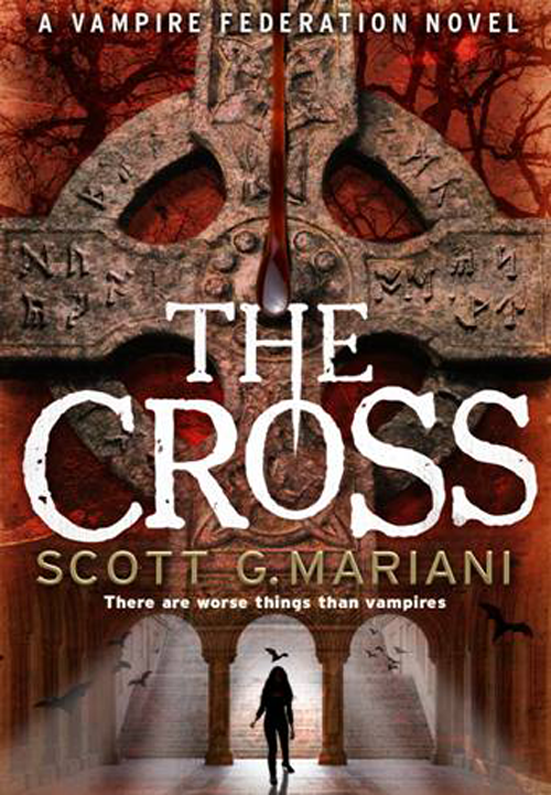 Scott G. Mariani The Cross стругацкий аркадий натанович стругацкий борис натанович миры братьев стругацких 2тт page 8