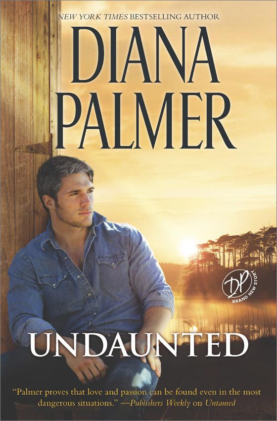Diana Palmer Undaunted diana palmer protector