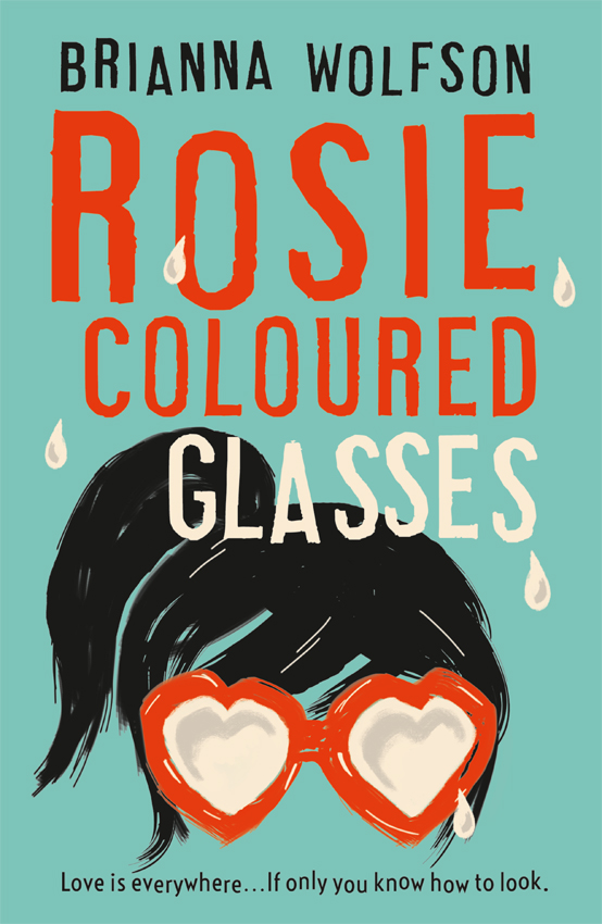 Brianna Wolfson Rosie Coloured Glasses the rosie project