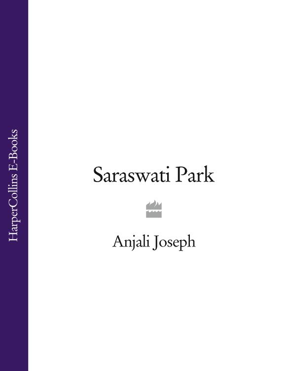 Anjali Joseph Saraswati Park anjali joseph another country