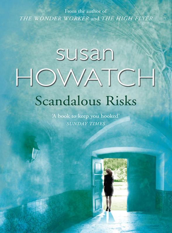 Susan Howatch Scandalous Risks scandalous liaisons