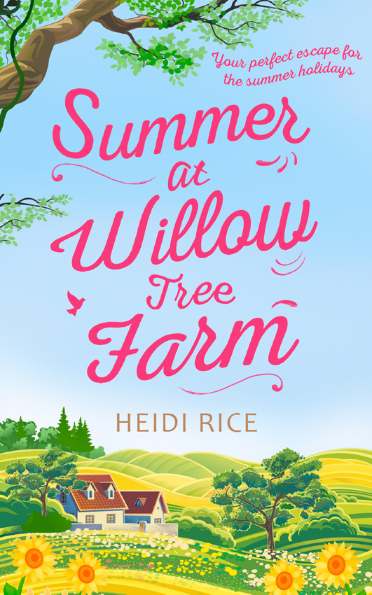 Heidi Rice Summer At Willow Tree Farm: The Perfect Romantic Escape heidi rice so now you re back