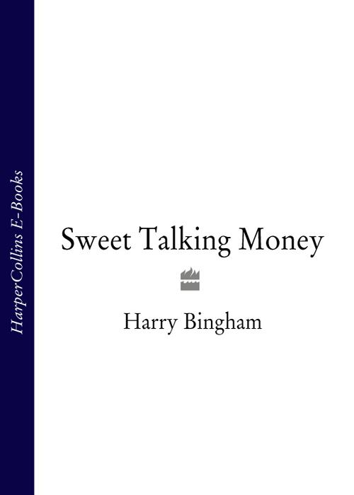 Harry Bingham Sweet Talking Money harry bingham the sons of adam