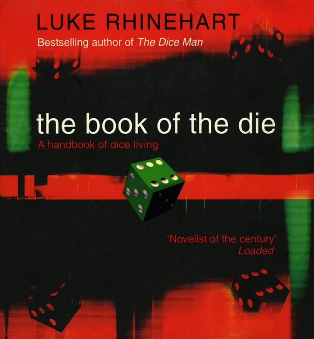 Luke Rhinehart The Book of the Die