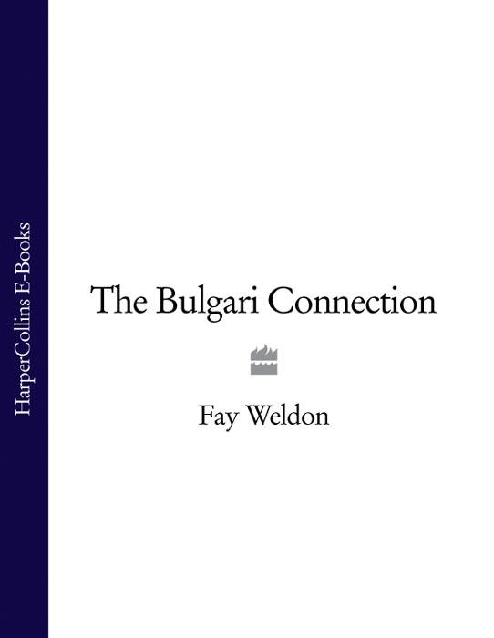 лучшая цена Fay Weldon The Bulgari Connection