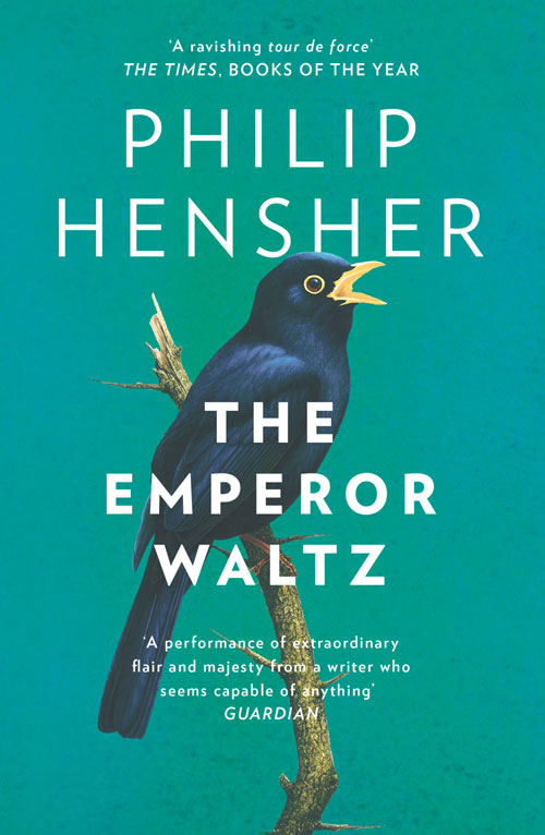 Philip Hensher The Emperor Waltz the emperor and the kite
