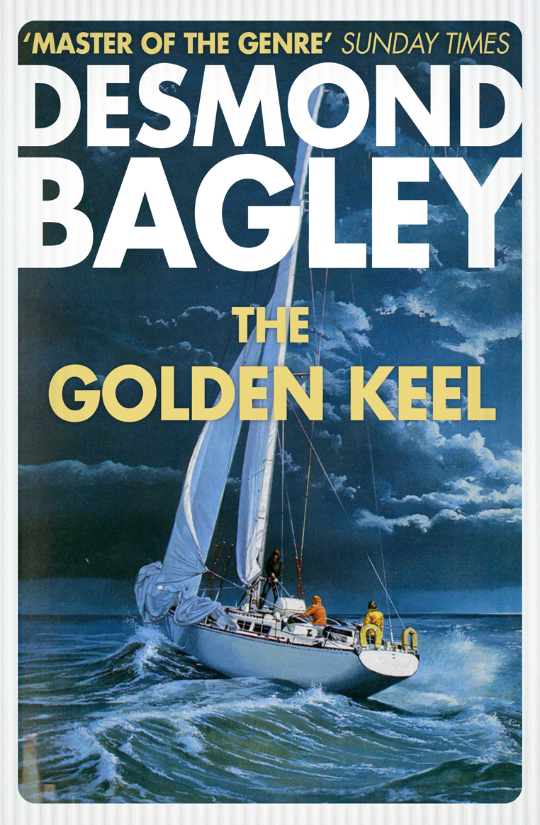 Desmond Bagley The Golden Keel desmond bagley windfall