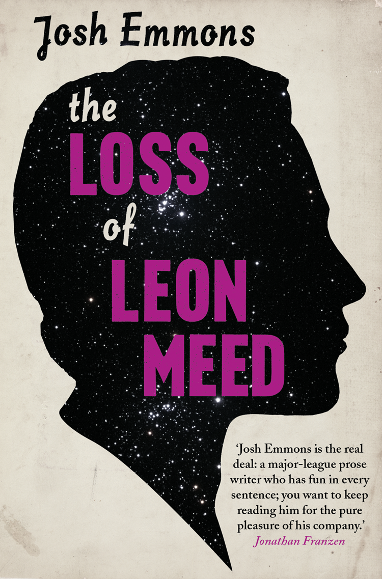Josh Emmons The Loss of Leon Meed billings josh the complete works of josh billings