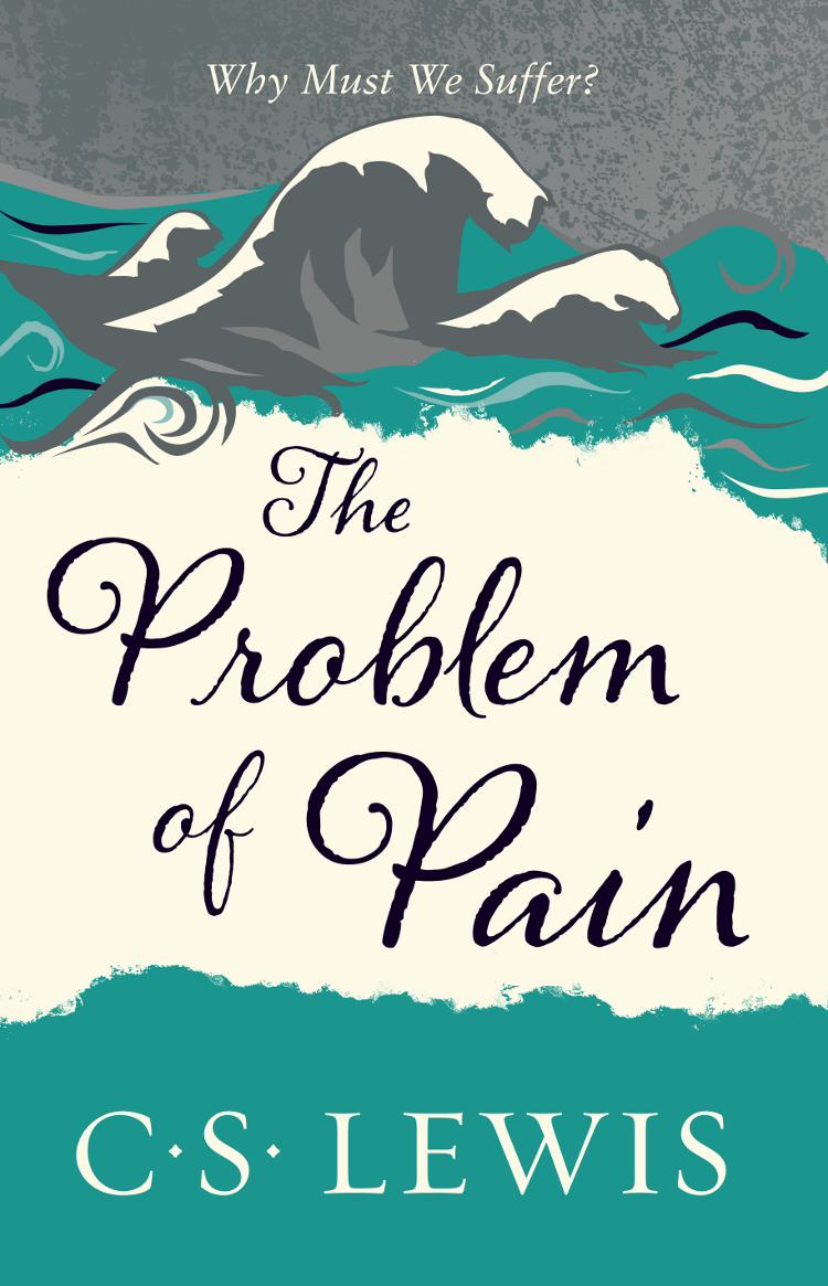 C. S. Lewis The Problem of Pain the problem of perception