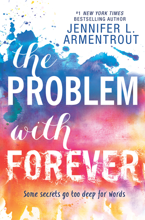Jennifer L. Armentrout The Problem With Forever jennifer faye snowbound with an heiress