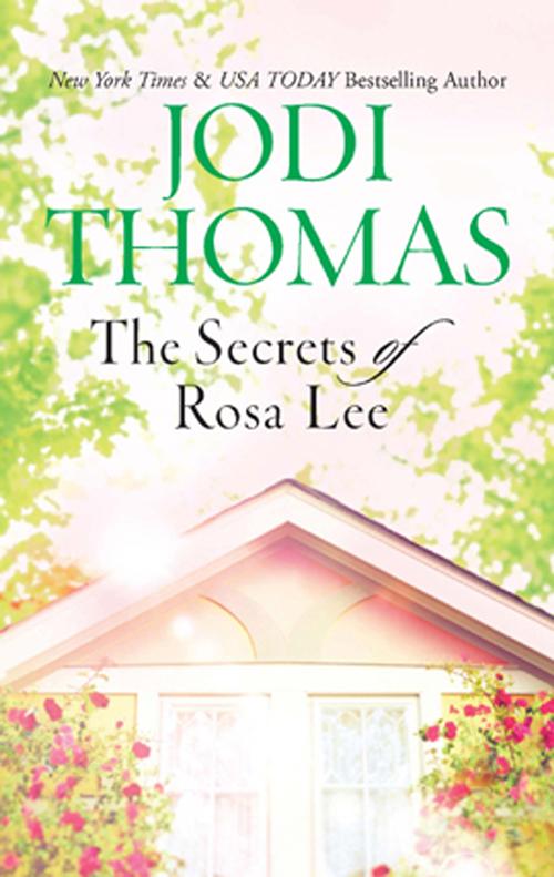 Jodi Thomas The Secrets of Rosa Lee secrets of the heart