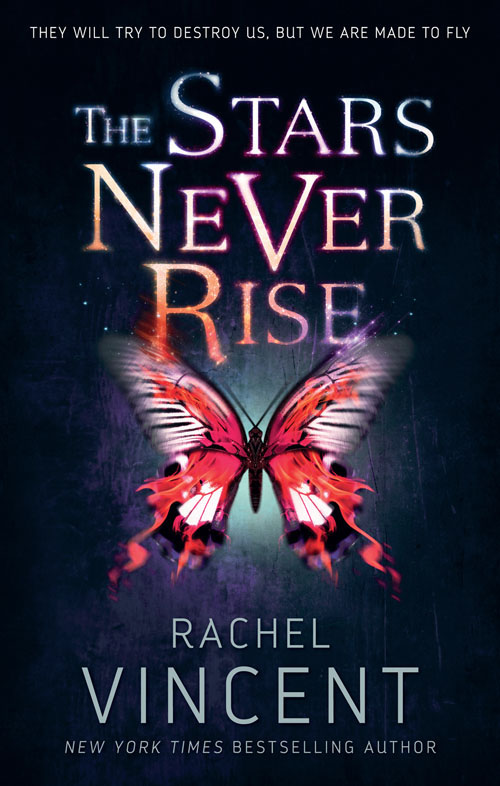 Rachel Vincent The Stars Never Rise rachel vincent prey