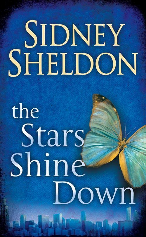Сидни Шелдон The Stars Shine Down сидни шелдон остросюжетный зарубежный детектив выпуск 2