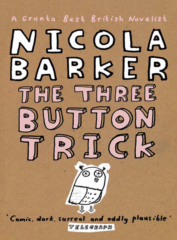 Nicola Barker The Three Button Trick: Selected stories мужские часы orient ug1x006w