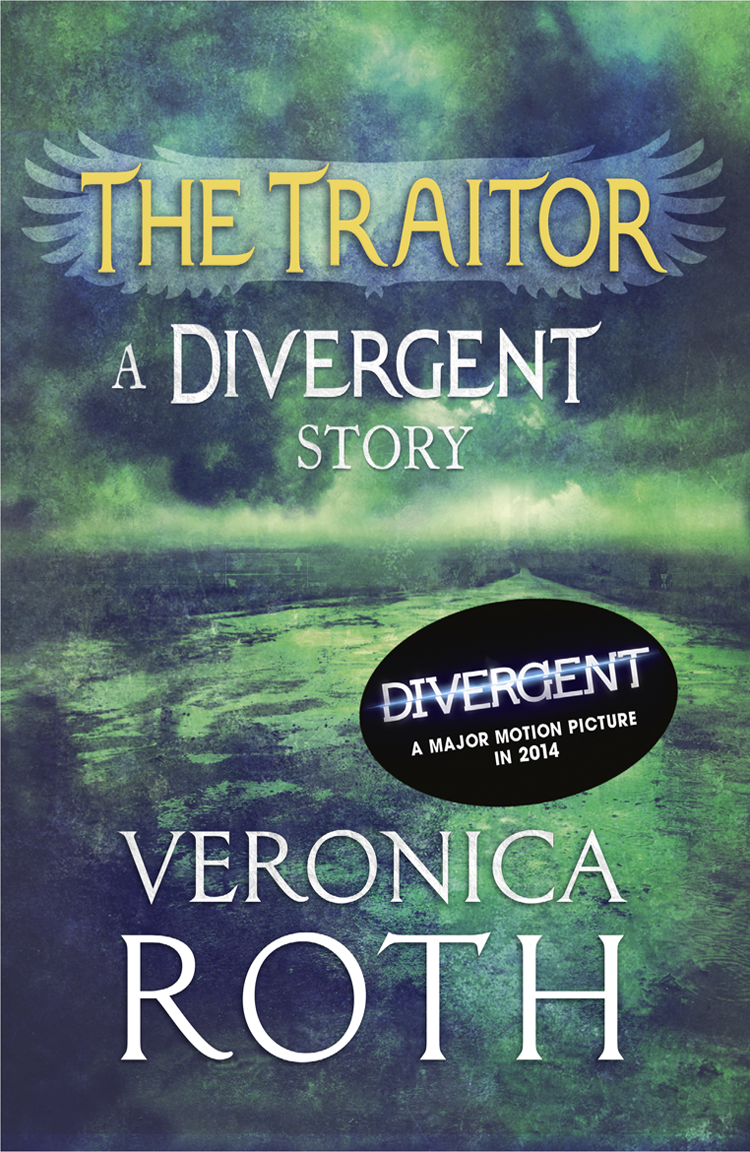 Veronica Roth The Traitor: A Divergent Story veronica roth the initiate a divergent story