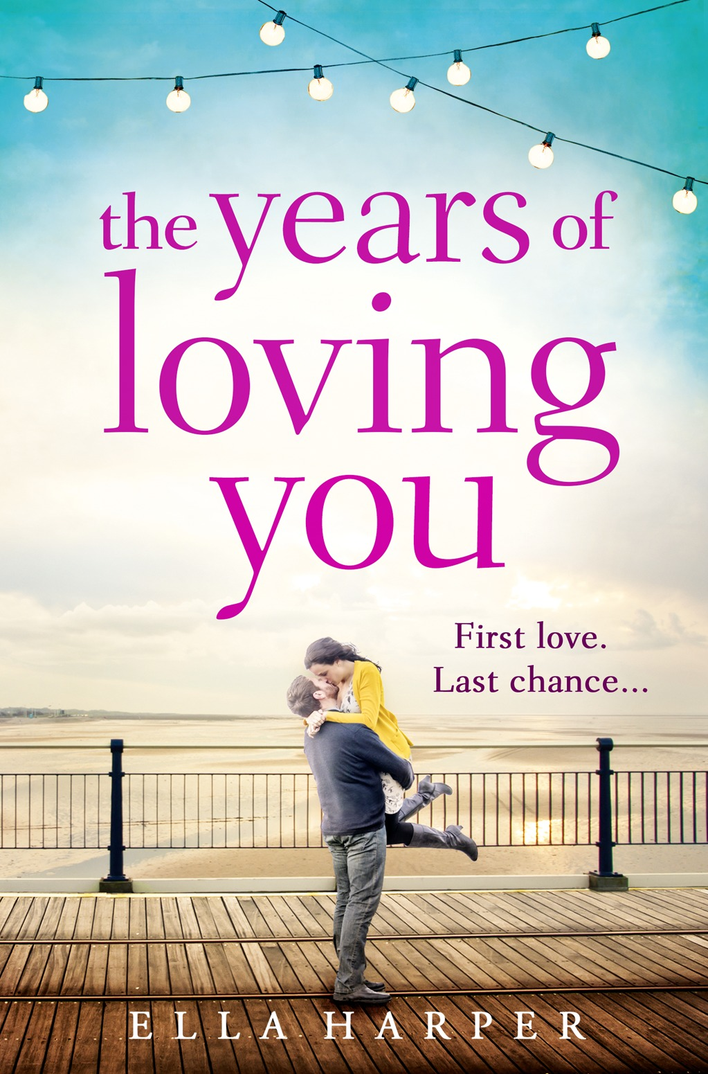 Ella Harper The Years of Loving You claudia carroll a very accidental love story