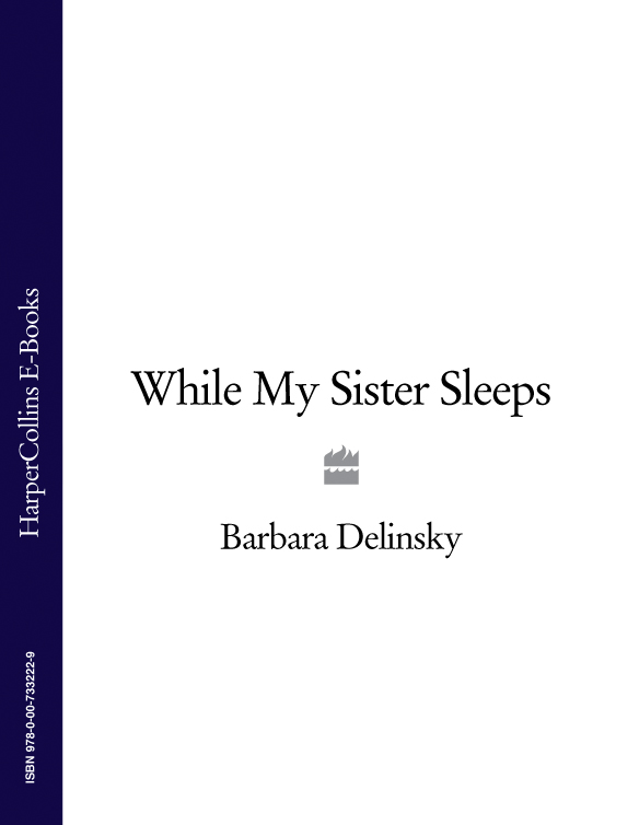 Barbara Delinsky While My Sister Sleeps barbara delinsky the family tree
