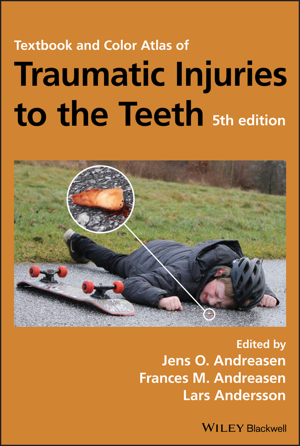 Lars Andersson Textbook and Color Atlas of Traumatic Injuries to the Teeth