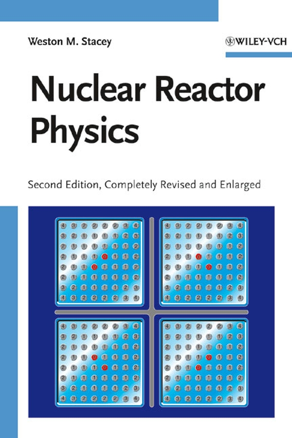 Weston Stacey M. Nuclear Reactor Physics surface nuclear magnetic resonance