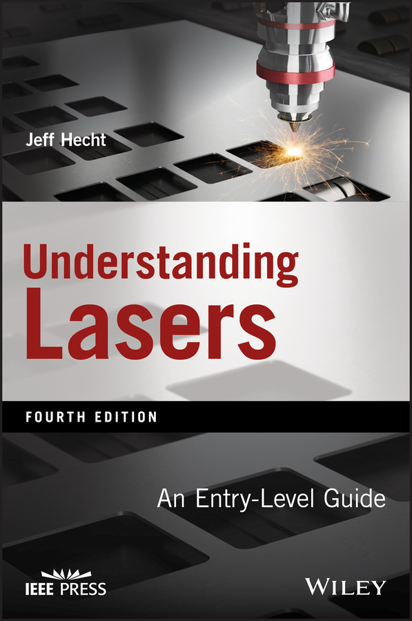Jeff Hecht Understanding Lasers. An Entry-Level Guide new and original ormon photoelectric switch e3nx ca11 10 30vdc 2m optical fiber amplifier